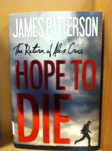 Book -- James Patterson -- Hope to Die