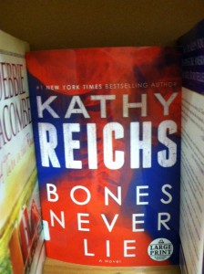 Book -- Kathy Reichs -- Bones Never Lie