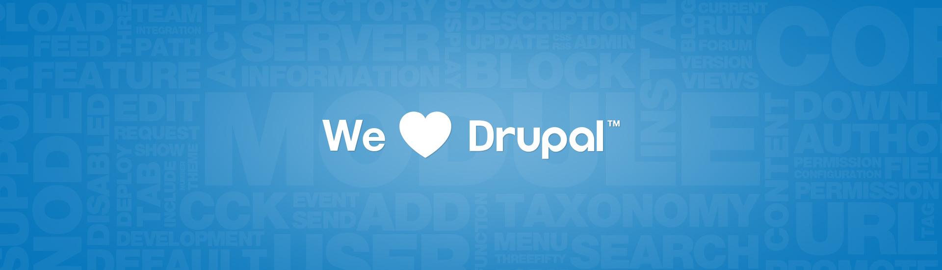 We Love Drupal
